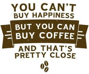 coffee, happiness, and quotes image