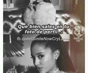 frases and ariana grande image