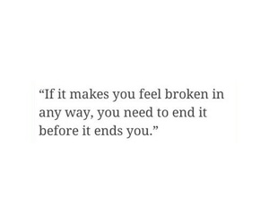 broken, ending, and life image