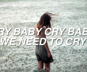 bands, cry baby, and Lyrics image