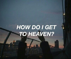 heaven, quotes, and troye sivan image