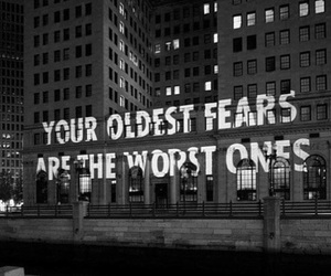 fear, quote, and black and white image