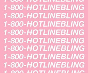 Drake, hotline bling, and pink image
