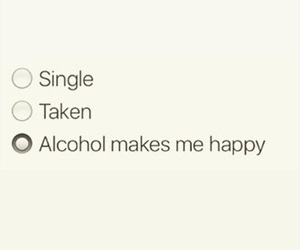 alcohol, all i need, and drinking image