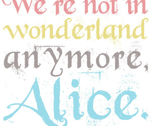 alice in wonderland and text image