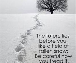 quotes, future, and snow image