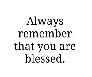 always, blessed, and quote image