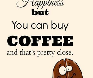 coffee, quote, and funny image