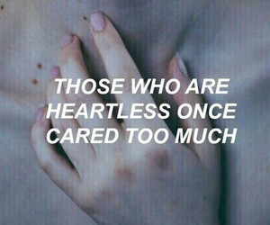 quotes, grunge, and heartless image