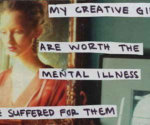 creative, mental illness, and quote image