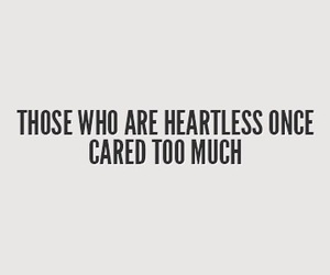 quotes, care, and heartless image