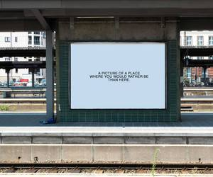 quote, text, and train station image