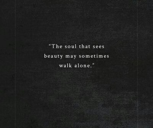 quotes, beauty, and alone image