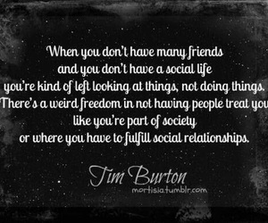 tim burton, quote, and friends image