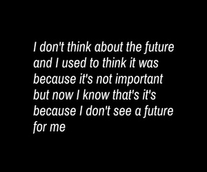 life, no future, and keep going image