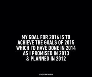 2016, goal, and quotes image