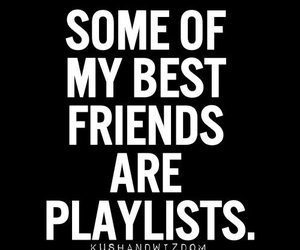 best friend, music, and playlist image