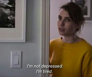 tired, depressed, and quotes image