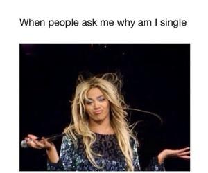 beyoncé, single, and funny image