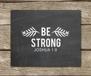 be strong and bible image