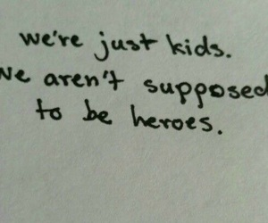 heroes, kids, and quote image