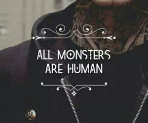 quote and all monsters are humans image