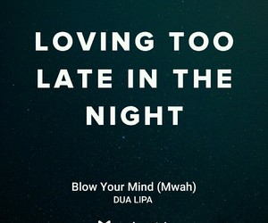 Lyrics, song, and blow your mind image