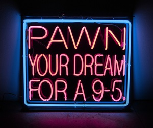 Dream and neon image