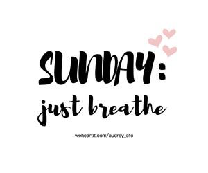 breathe, day, and enjoy image