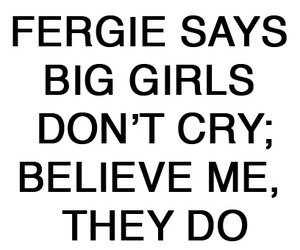 cry, fergie, and girl image