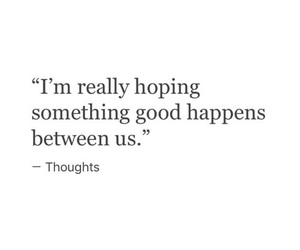 quotes, thoughts, and hope image