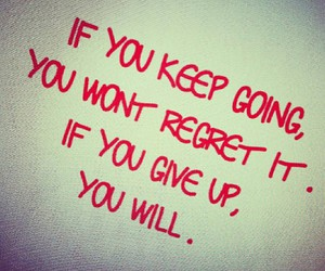 motivation, quotes, and regret image