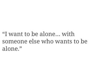 alone, quotes, and tumblr image