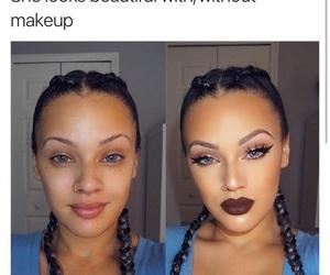 makeup, quotes, and baddies image