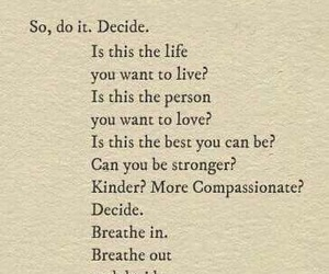 quotes, decide, and life image
