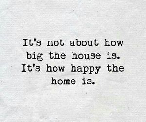 home, house, and quotes image