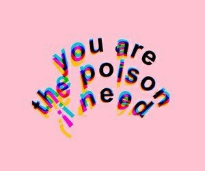 pink, poison, and quotes image