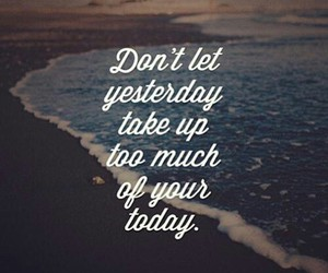 quote, today, and yesterday image