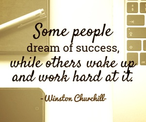 dreams, quotes, and work image