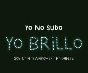 Swarovski, no sudo, and yo brillo image