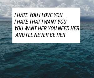 i hate you, I Love You, and lyric image