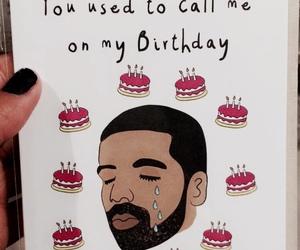 Drake and birthday image