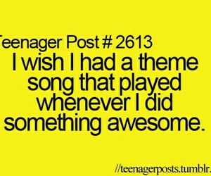 teenager post, song, and awesome image