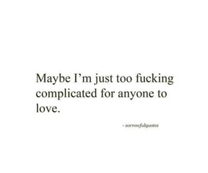 complicated, quote, and love me image