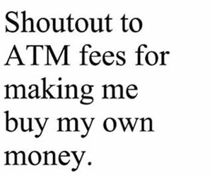 atm, relatable, and true image