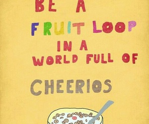 quotes, cheerios, and fruit loop image