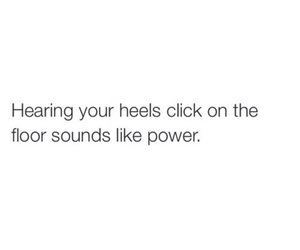quotes, power, and heels image
