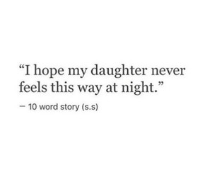 sad, quotes, and daughter image