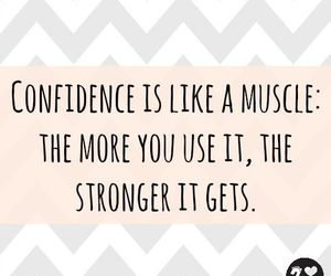 confidence, muscles, and quote image