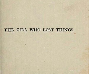 girl, quotes, and lost everything image